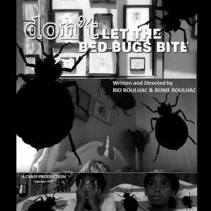 Don't Let The Bed Bugs Bite movie poster. Bed Bugs. Short Film.