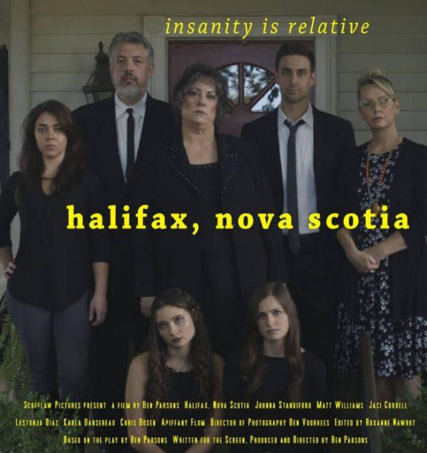 Halifax, Nova Scotia. Movie poster. Ben Parsons. Johnna Standiford. Carly Matt Williams. Johnny Jaci Cordell. Daphne Karla Dansereau. Deb Lestonja Diaz. Joy Chris Bosen. Apiffany Flom.
