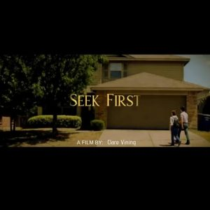 Seek First (Film Poster)