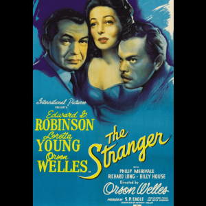 The Stranger (film noir, Orson Welles, Loretta Young, Edward G. Robinson, 1946)