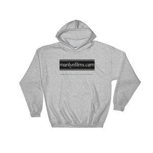 HOODED SWEATSHIRT: Click for enhanced viewing. Available on www.marilynfilms.com, Merchandise + page.