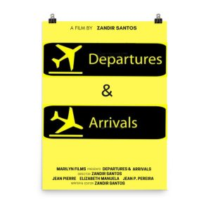 Departures & Arrivals movie poster. Flight ticket. Click to enhance viewing. Available on www.marilynfilms.com, product number 1641.